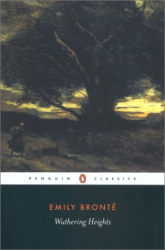 Emily Brontë: Wuthering Heights (Penguin Classics)