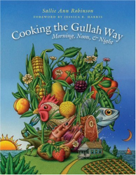 Sallie Ann Robinson: Cooking the Gullah Way, Morning, Noon, and Night
