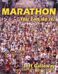 Jeff Galloway: Marathon: You Can Do It!