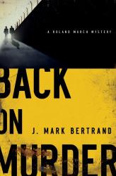 J. Mark Bertrand: Back on Murder