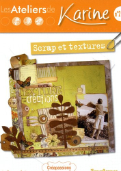 Cazenave-Tapie Karine: Les Ateliers de Karine : Scrap et Textures