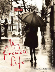 Vicki Archer: My French Life