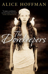 Alice Hoffman: The Dovekeepers