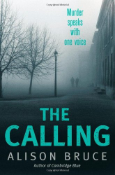 Alison Bruce: The Calling (Dc Goodhew 3)