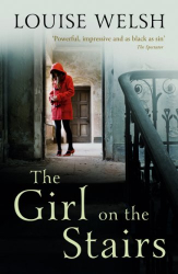 Louise Welsh: The Girl on the Stairs