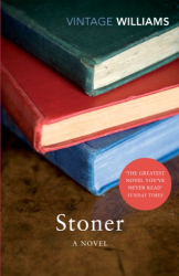 John Williams: Stoner: A Novel (Vintage Classics)