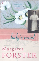 Margaret Forster: Lady's Maid