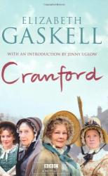 Elizabeth Cleghorn Gaskell: Cranford