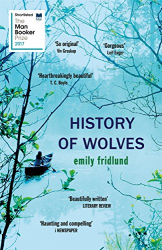 Emily Fridlund: History of Wolves: Shortlisted for the 2017 Man Booker Prize
