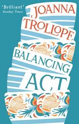 Joanna Trollope: Balancing Act