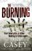 Jane Casey: The Burning