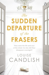 Louise Candlish: The Sudden Departure of the Frasers