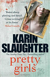 Karin Slaughter: Pretty Girls