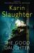 Karin Slaughter: The Good Daughter