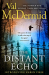 Val McDermid: The Distant Echo (Detective Karen Pirie, Book 1)