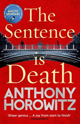 Anthony Horowitz: The Sentence is Death