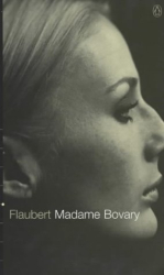 Flaubert, Gustave:  Madame Bovary (Re-read)