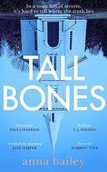 Bailey, Anna: Tall Bones