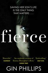 Phillips, Gin: Fierce