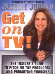 Jacquie Jordan: Get on TV!
