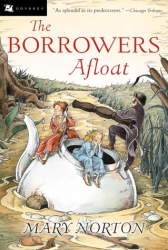 Mary Norton: The Borrowers Afloat