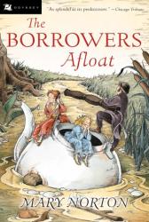 Mary Norton: The Borrowers Afloat