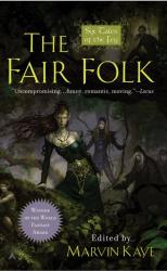 Edited by Marvin Kaye: The Fair Folk