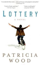 Patricia Wood: Lottery