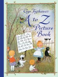 Gyo Fujikawa: Gyo Fujikawa's A to Z Picture Book