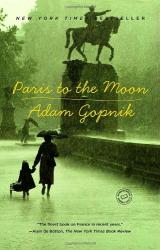 Adam Gopnik: Paris to the Moon
