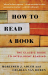 Mortimer J. Adler: How to Read a Book