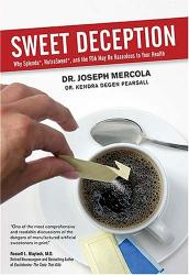 Dr Joseph Mercola: Sweet Deception