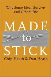 Chip Heath: Made to Stick