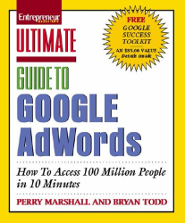 Perry Marshall and Bryan Todd: Ultimate Guide to Google AdWords