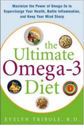 Evelyn Tribole: The Ultimate Omega-3 Diet