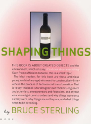 Bruce Sterling: Shaping Things (Mediaworks Pamphlets)