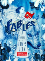 James Jean: Fables Covers: The Art of James Jean Vol. 1