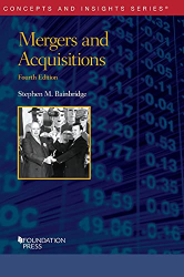 Bainbridge, Stephen: Mergers and Acquisitions (Concepts and Insights)