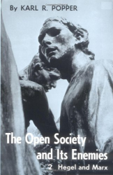 Karl Raimund Popper: The Open Society and Its Enemies, Vol. 2: Hegel, Marx, and the Aftermath