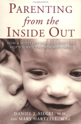 Daniel Siegel: Parenting from the Inside Out