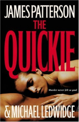 James Patterson: The Quickie