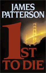 James Patterson: 1st to Die: A Novel (Women's Murder Club)