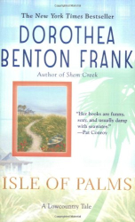 Dorothea Benton Frank: Isle of Palms