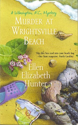 Ellen Elizabeth Hunter: Murder At Wrightsville Beach