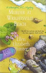Ellen Elizabeth Hunter: Murder At Wrightsville Beach