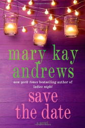 Mary Kay Andrews: Save the Date