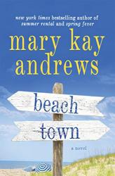 Mary Kay Andrews: Beach Town