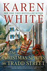Karen White: The Christmas Spirits on Tradd Street