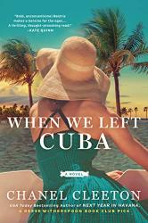 Chanel Cleeton: When We Left Cuba