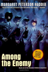 Margaret Peterson Haddix: Among the Enemy (Shadow Children)
